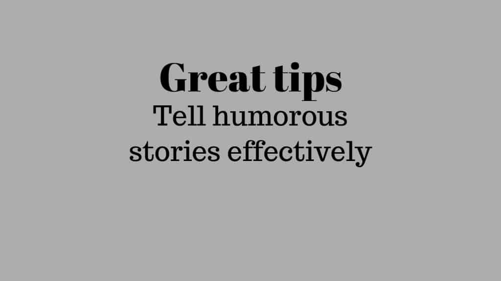 how to tell humorous stories